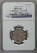 Barber Quarters: , 1896-O 25C -- Improperly Cleaned -- NGC Details. VF. NGC Census:(3/92). PCGS Population (6/114). Mintage: 1,484,000. Numis...