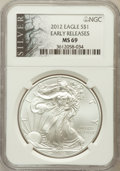 Modern Bullion Coins, 2012 $1 One Ounce Silver Eagle Early Releases MS69 NGC. PCGSPopulation (6305/8859)....