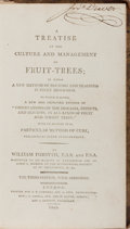 Books:Natural History Books & Prints, William Forsyth. A Treatise on the Culture and Management of Fruit-Trees. Longman and Rees, et al., 1803. Third edit...