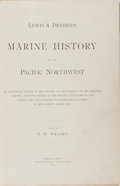 Books:Americana & American History, E. W. Wright [editor]. Lewis & Dryden's Marine History ofthe Pacific Northwest. Lewis & Dryden, 1895. First edi...