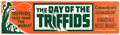 "Movie Posters:Science Fiction, The Day of the Triffids (Allied Artists, 1962). Banner (24"" X 82"")...."