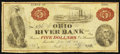 Obsoletes By State:Ohio, Marietta, OH- Ohio River Bank $5 June 15, 1838. ...
