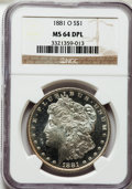 Morgan Dollars: , 1881-O $1 MS64 Deep Mirror Prooflike NGC. NGC Census: (129/4). PCGSPopulation (408/12). Numismedia Wsl. Price for problem...