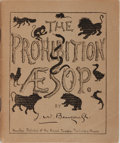 Books:World History, [Canadian Prohibition]. J. W. Bengough. The Prohibition Aesop: A Book of Fables. Hamilton: Royal Templar Book, [n. d...