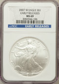 Modern Bullion Coins, 2007-W $1 Silver Eagle, Early Releases MS69 NGC. NGC Census:(56486/14078). PCGS Population (24656/3688)....