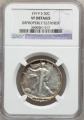 Walking Liberty Half Dollars: , 1919-S 50C -- Improperly Cleaned -- NGC Details. VF. NGC Census:(25/313). PCGS Population (52/465). Mintage: 1,552,000. Nu...