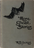 Books:Horror & Supernatural, Montague Rhodes James. More Ghost Stories of an Antiquary. Edward Arnold, 1911. First edition, first printing. M...