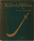Books:Science Fiction & Fantasy, Lord Dunsany. The Sword of Welleran and Other Stories. George Allen & Sons, 1908. First edition. Publisher's clo...