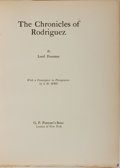 Books:Science Fiction & Fantasy, Lord Dunsany. SIGNED / LIMITED. The Chronicles of Rodriguez. G. P. Putnam's Sons, 1922. First edition, first pri...