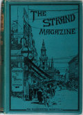 Books:Mystery & Detective Fiction, [Arthur Conan Doyle and others]. George Newnes, editor. TheStrand Magazine. An Illustrated Monthly. London: Geo...