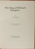 Books:Science Fiction & Fantasy, Lord Dunsany. SIGNED/LIMITED. The King of Elfland's Daughter. Putnam, 1924. First edition, first printing. Limited...