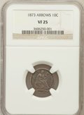 Seated Dimes: , 1873 10C Arrows VF25 NGC. NGC Census: (3/152). PCGS Population(4/197). Mintage: 2,378,500. Numismedia Wsl. Price for probl...