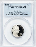 Proof Jefferson Nickels, 2012-S 5C Birth Set PR70 Deep Cameo PCGS. PCGS Population (225).NGC Census: (0)....