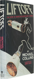 Explorers:Space Exploration, Michael Collins: Liftoff. The Story of America's Adventure inSpace Signed Book....