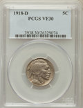 Buffalo Nickels: , 1918-D 5C VF30 PCGS. PCGS Population (35/772). NGC Census:(24/474). Mintage: 8,362,000. Numismedia Wsl. Price for problem ...