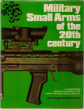 Books:Sporting Books, Ian Hogg and John Weeks. Military Small Arms of the 20th Century. Hippocrene Books, 1977. First edition. Illustr...