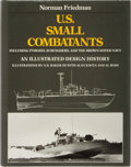 Books:Americana & American History, Norman Friedman. U. S. Small Combatants Including PT-Boats,Subchasers, and the Brown-Water Navy. Naval Institut...