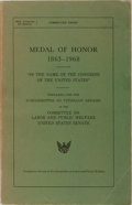Books:Americana & American History, [Medal of Honor]. Medal of Honor 1863-1968. Subcommittee ofVeterans' Affairs, U.S. Government Printing Office, ...