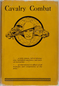 Books:Americana & American History, [U.S. Army Cavalry School]. Cavalry Combat. The CavalrySchool, 1937. First edition. Illustrated. Original publi...