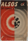 Books:World History, Samuel A. Goudsmit. Alsos. Henry Schuman, Inc., 1947. First edition. Publisher's cloth and price-clipped dust ja...