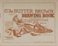 Books:Americana & American History, Richard Felton Outcault. The Buster Brown Drawing Book. BurrMcIntosh, ca. 1903. 10 illustrated pages with 2 lea...