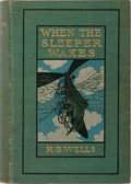 Books:Science Fiction & Fantasy, H. G. Wells. When the Sleeper Wakes. Harper & Brothers, 1899. First American edition, first printing. Light rubbing ...