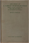 Books:Biography & Memoir, H. G. Wells. The Story of a Great Schoolmaster. Chatto &Windus, 1924. First edition, first printing. Mild rubbing t...