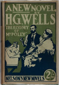 Books:Literature 1900-up, H. G Wells. The History of Mr. Polly. Thomas Nelson, 1910.First edition, first printing with first issue ads. Minor...
