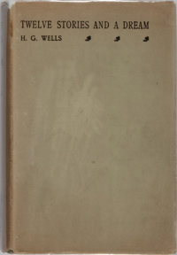 H. G. Wells. Twelve Stories and a Dream. Macmillan, 1903. First edition, first printing. Light