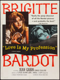 "Movie Posters:Sexploitation, Love is My Profession (Kingsley International, 1959). Poster (30"" X40"") & Pressbook (Multiple Pages, 11"" X 17""). Sexploitat...(Total: 2 Items)"