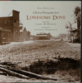 Books:Photography, Bill Wittliff. SIGNED/LIMITED. A Book of Photographs from Lonesome Dove. UT Press, 2007. First edition, first pr...