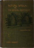Books:Travels & Voyages, Frank Vincent. Actual Africa or, The Coming Continent. Appleton, 1895. First edition, first printing. Publisher'...