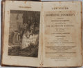 Books:Food & Wine, A Lady [Maria Eliza Rundell]. A New System of Domestic CookeryFormed Upon Principles of Economy. John Murray, 1...