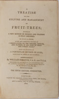 Books:Natural History Books & Prints, William Forsyth. A Treatise on the Culture and Management of Fruit-Trees. Longman, et al., 1810. Fifth edition. ...