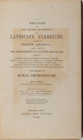 Books:Americana & American History, A. J. Downing. A Treatise on the Theory and Practice of Landscape Gardening. Wiley and Putnam, 1844. Second edition....