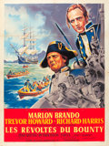 "Movie Posters:Adventure, Mutiny on the Bounty (MGM, 1962). French Grande (47"" X 63"").. ..."