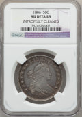 Early Half Dollars, 1806 50C Pointed 6, Stem -- Improperly Cleaned -- NGC Details. AU.O-115, R.1....