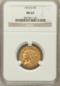 Indian Half Eagles: , 1914-D $5 MS62 NGC. NGC Census: (600/449). PCGS Population(509/494). Mintage: 247,000. Numismedia Wsl. Price for problem f...