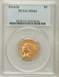 Indian Half Eagles: , 1914-D $5 MS62 PCGS. PCGS Population (509/494). NGC Census:(600/449). Mintage: 247,000. Numismedia Wsl. Price for problem ...