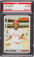 Baseball Cards:Singles (1970-Now), 1970 Topps Lou Brock #330 PSA Gem Mint 10....