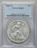 Seated Dollars, 1860-O $1 MS61 PCGS....
