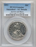 Seated Half Dollars, 1853 50C Arrows and Rays -- Smoothed -- PCGS Genuine. AU Details.Mintage: 3,532,708....