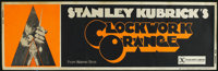 "A Clockwork Orange (Warner Brothers, 1971). Banner (24"" X 82"") X-rated Version. Sci-Fi Crime Drama. Directed b..."