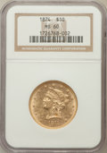 Liberty Eagles: , 1874 $10 MS60 NGC. NGC Census: (25/46). PCGS Population (7/34).Mintage: 53,160. Numismedia Wsl. Price for problem free NGC...