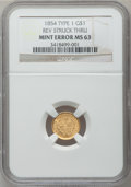Gold Dollars, 1854 G$1 Type One -- Reverse Struck Thru -- MS63 NGC. NGC Census:(505/413). PCGS Population (330/222). Mintage: 855,502. N...