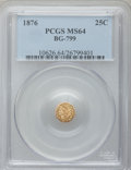 California Fractional Gold: , 1876 25C Indian Octagonal 25 Cents, BG-799, At least High R.6, MS64PCGS. PCGS Population (25/13). NGC Census: (6/2). ...