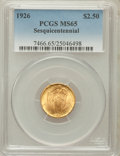 Commemorative Gold: , 1926 $2 1/2 Sesquicentennial MS65 PCGS. PCGS Population (1929/152).NGC Census: (1124/86). Mintage: 46,019. Numismedia Wsl....