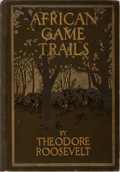 Books:Biography & Memoir, Theodore Roosevelt. African Game Trails. Scribners, 1910.First trade edition, first printing. Minor rubbing to clot...