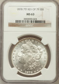 Morgan Dollars: , 1878 7TF $1 Reverse of 1879 MS63 NGC. NGC Census: (1544/1322). PCGSPopulation (1784/1640). Mintage: 4,300,000. Numismedia ...