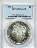 Morgan Dollars: , 1879-S $1 MS63 Prooflike PCGS. PCGS Population (1193/3204). NGCCensus: (767/3291). Numismedia Wsl. Price for problem free...